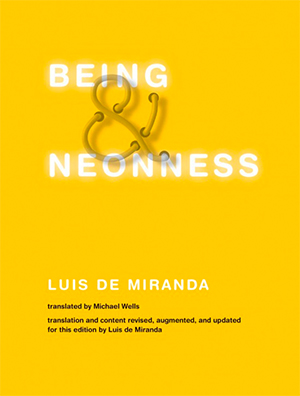 "Jacket cover for ""Being and Neonness"" by Luis de Miranda"