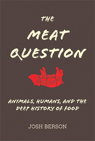 "Cover for Josh Berson's book ""The Meat Question"""