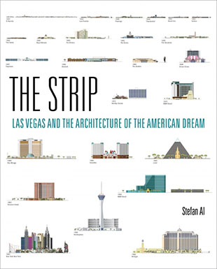 "cover for Stefan Al's book ""The Strip: Las Vegas and the Architecture of the American Dream"""